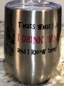 I Drink Wine and Know Things (Pink/Black)Silver Wine Tumbler with Lid